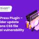 CSS file critical vulnerability