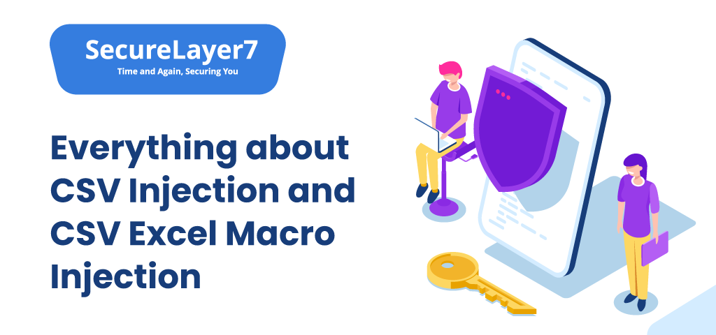 CSV Injection and CSV Excel Macro Injection