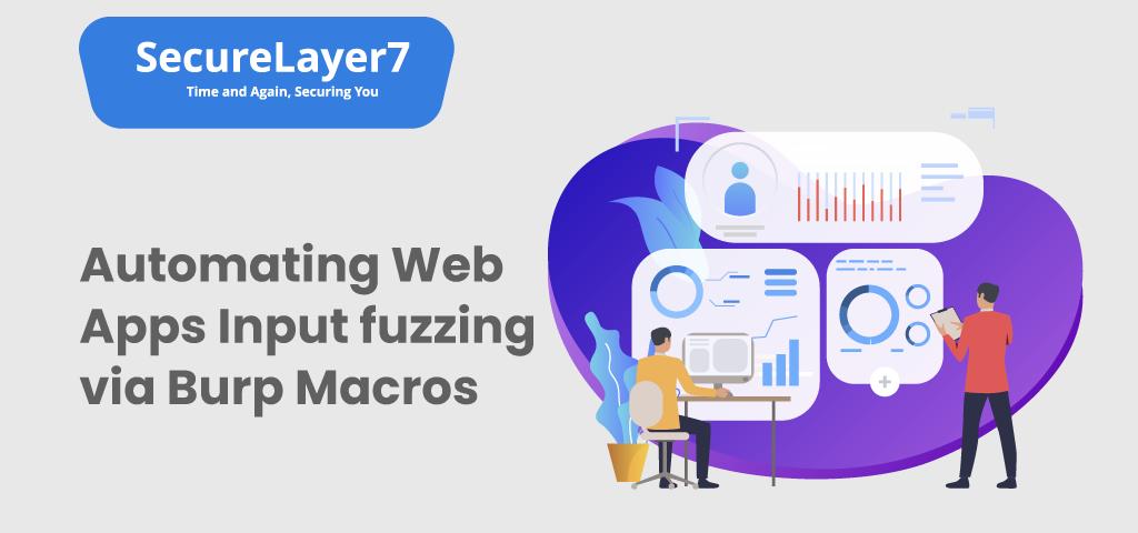Web Apps Input fuzzing via Burp Macros