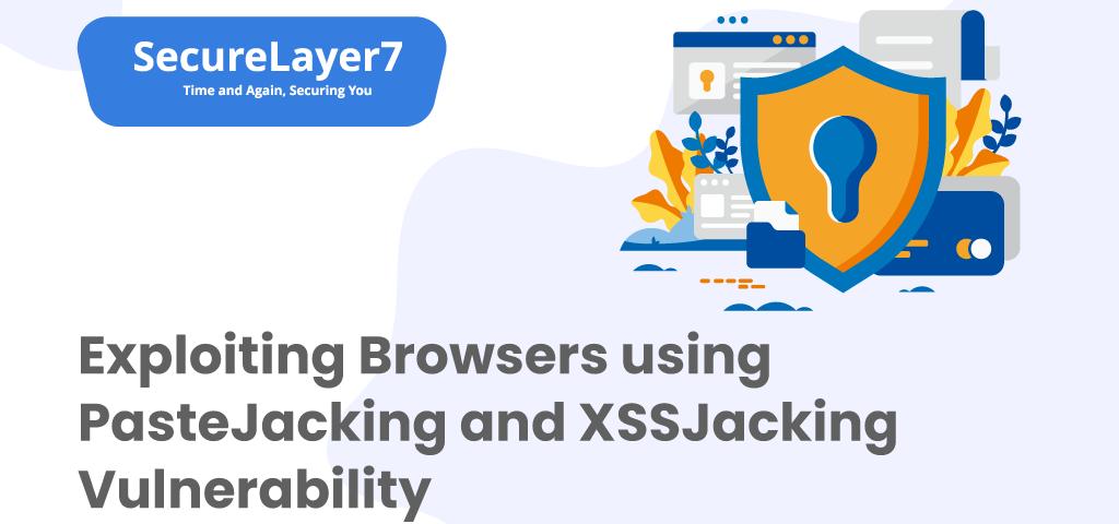 PasteJacking and XSSJacking Vulnerability